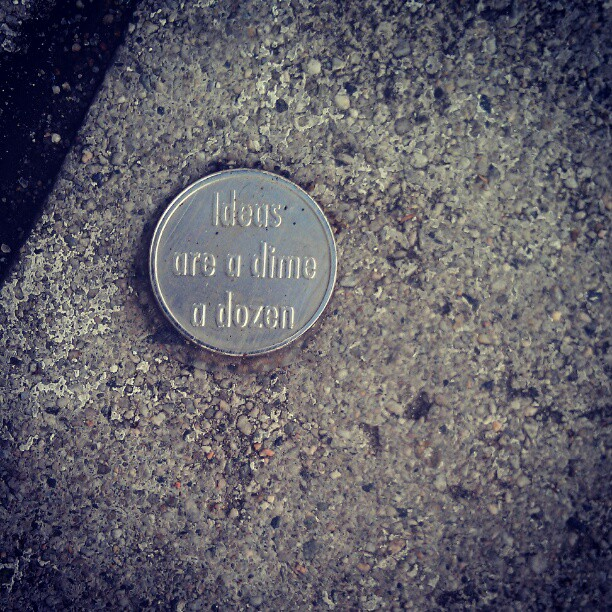 Ideas are a dime a dozen. These coins are glued to the sidewalk along Melrose. #streetart #idea #money #Melrose #losangeles
