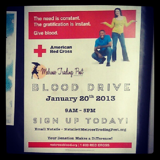 Did you hear? We are hosting a #RedCross # BloodDrive on January 20th! Email Natalie@melrosetradingpost.org to make an appointment! #give #blood #donate #2013