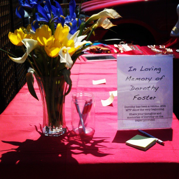 Last week we lost long time vendor, Dorothy. Her presence will be missed.T hank you for sharing this beautiful Sunday with us; I'm sure Dorothy brought in some extra sunshine. :)